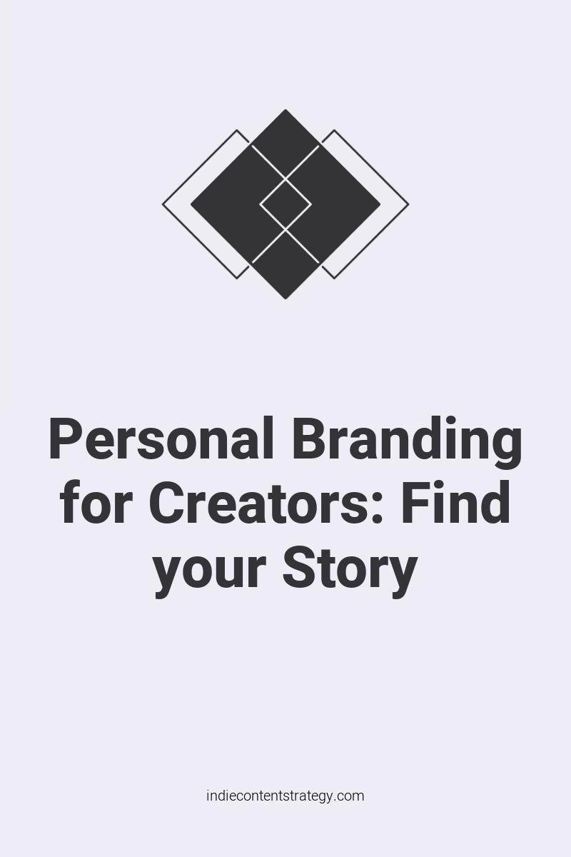 Personal Branding for Creators: Find your Story